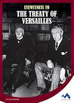Eyewitness to the Treaty of Versailles (Eyewitness to World War I)