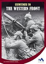 Eyewitness to the Western Front (Eyewitness to World War I)