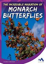The Incredible Migration of Monarch Butterflies (Stories from the Wild Animal Kingdom)