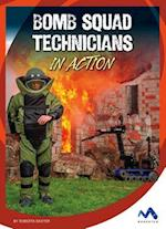 Bomb Squad Technicians in Action (Dangerous Jobs in Action)