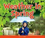 Weather in Spring (Welcome Spring)