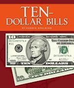 Ten-Dollar Bills (All about Money)