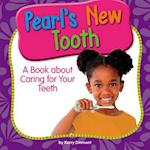 Pearl's New Tooth (My Day Learning Health and Safety)