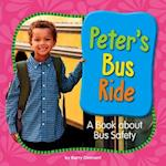 Peter's Bus Ride (My Day Learning Health and Safety)