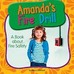 Amanda's Fire Drill (My Day Learning Health and Safety)
