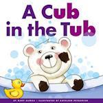 A Cub in the Tub (Rhyming Word Families)