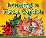Growing a Pizza Garden (Welcome Summer)