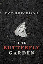 The Butterfly Garden (The Collector Trilogy, nr. 1)