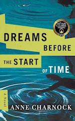 Dreams Before the Start of Time af Anne Charnock