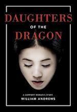Daughters of the Dragon af William Andrews