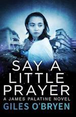 Say a Little Prayer (James Palatine)