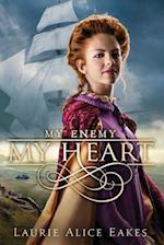 My Enemy, My Heart (Ashford Chronicles, nr. 1)