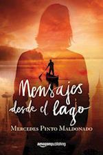 Mensajes Desde el Lago af Mercedes Pinto Maldonado