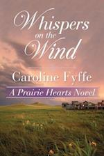 Whispers on the Wind (A Prairie Hearts Novel, nr. 5)