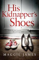 His Kidnapper's Shoes af Maggie James