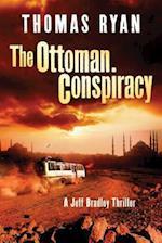 The Ottoman Conspiracy (Jeff Bradley Thriller)