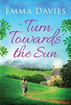 Bog, paperback Turn Towards The Sun af Emma Davies