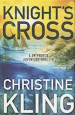 Knight's Cross (The Shipwreck Adventures, nr. 3)