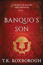Banquo's Son (Crown of Blood and Honour, nr. 1)