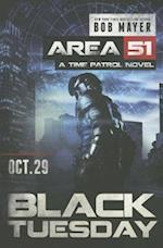 Black Tuesday (Area 51 Paperback)