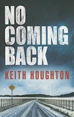 No Coming Back af Keith Houghton