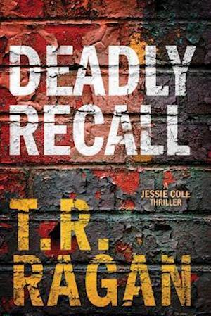 Bog, paperback Deadly Recall af T. R. Ragan