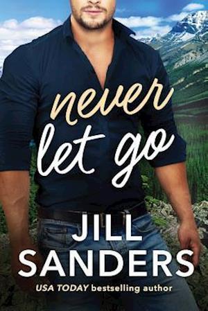 Bog, paperback Never Let Go af Jill Sanders