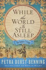 While the World Is Still Asleep af Petra Durst-benning