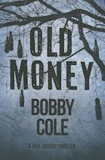 Old Money af Bobby Cole