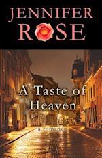 A Taste of Heaven af Jennifer Rose