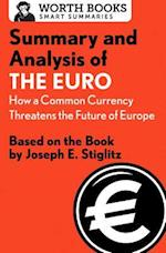 Summary and Analysis of the Euro (Smart Summaries)