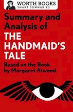 Summary and Analysis of the Handmaid's Tale (Smart Summaries)