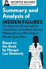 Summary and Analysis of Hidden Figures (Smart Summaries)