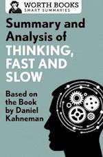 Summary and Analysis of Thinking, Fast and Slow (Smart Summaries)