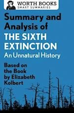 Summary and Analysis of the Sixth Extinction (Smart Summaries)