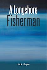 A Longshore Fisherman