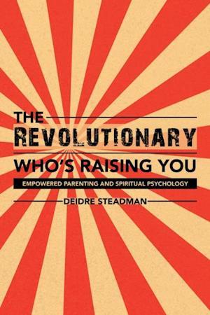 Revolutionary Who'S Raising You