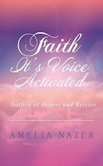 Faith-It's Voice Activated