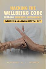 Hacking the Wellbeing Code Through Energetic Intelligence
