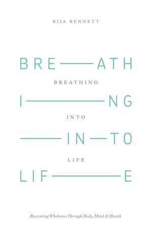 Breathing Into Life