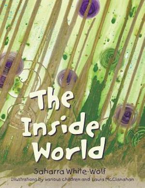 Bog, hæftet The Inside World af Saharra White-Wolf
