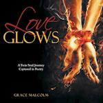 Love Glows: A Twin Soul Journey Captured in Poetry