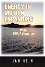 ENERGY IN MOTION EXPANDING With DNA Releasing af Jan Hein