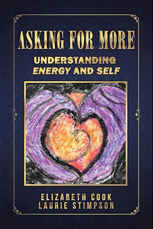 Asking for More: Understanding Energy and Self