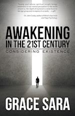 Awakening in the 21st Century