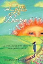The Gifts of Divorce: A Journey of Healing & Self-Discovery