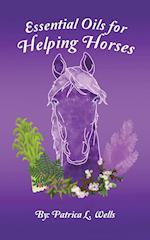Essential Oils for Helping Horses