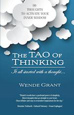 The Tao of Thinking: It all started with a thought...