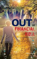 OUT of Financial Hell: A Journey into Divine Abundance