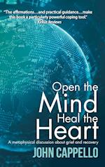 Open the Mind Heal the Heart